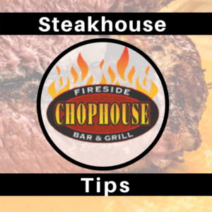 steakhouse tips for Williamsburg, VA courtesy Fireside Chophouse